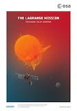 "Space ESA Poster ""The Lagrange mission"" ""© ESA"""