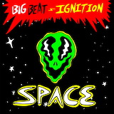 """Space ESA """"Big Beat Ignition Space"""" """" Big Beat Records"""""""