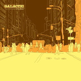 Galactic From The Corner To The Block Album Cover
