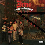 Bone Thugs-N-Harmony E. 1999 Eternal