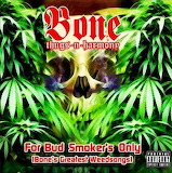 Bone Thugs-N-Harmony For Bud Smokers Only Album Cover