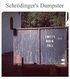 "Science tumblr scienceisbeauty ""Schrödinger's Dumpster"""