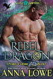 Rebel Dragon by Anna Lowe