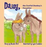 Daisy the Dutiful Donkey's Daughter