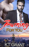 Burning For You Book Cover