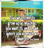 No I don't want to Grow Up!