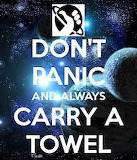 Don't Panic and Always Carry a Towel