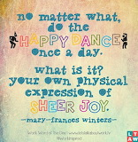 happy dance_mary-frances-winters-quote