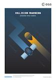 "Space ESA Poster ""Collision Warning"" ""© ESA"""