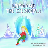 Emma and the Ice People: Special Dave White Tribute Edition