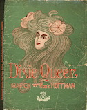 Dixie Queen:March