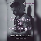 Forty Days & One Knight