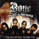 Bone Thugs-N-Harmony The Collection Vol. 2 Album Cover