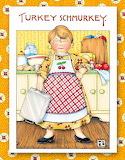 Turkey Schmurkey