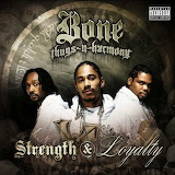 Bone Thugs-N-Harmony Strength & Loyalty Album Cover